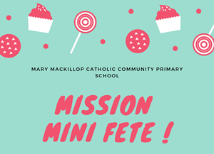 MISSION MINI FETE!